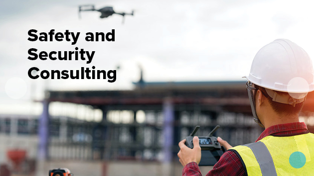 Safety and security consulting