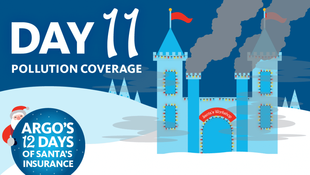 Day 11 Pollution Coverage Argo's 12 Days of Santa's Insurance