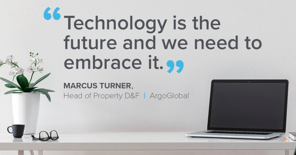 Quote from Marcus Turner, Head of Property D&F, ArgoGlobal