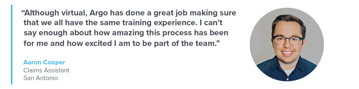 Quote from Aaron Cooper, Claims Assistant, San Antonio