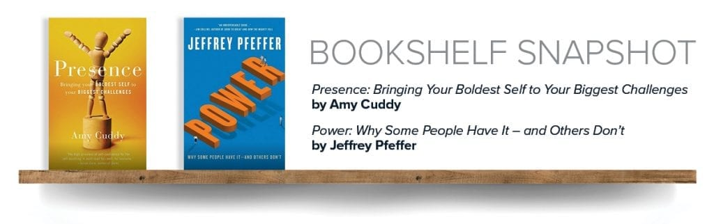 """Covers of two books on a shelf: """"Presence"""" by Amy Cuddy and """"Power"""" by Jeffrey Pfeffer"""