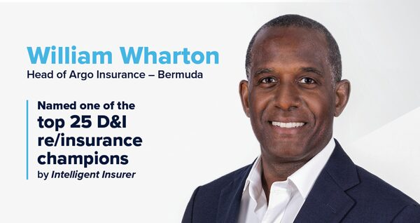 William Wharton, Head of Argo Insurance Bermuda, named one of the top 25 D&I re/insurance champions by Intelligent Insurer.
